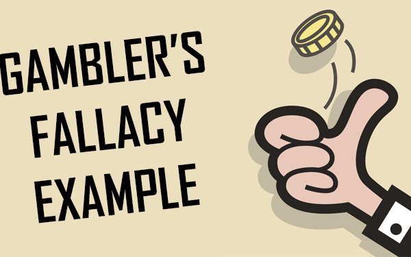 The Gambler's Fallacy Explained